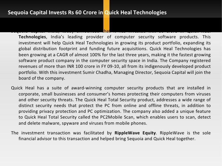 Sequoia Capital Invests Rs 60 Crore in Quick Heal Technologies <ul><li>Sequoia Capital India , today announced that it has...
