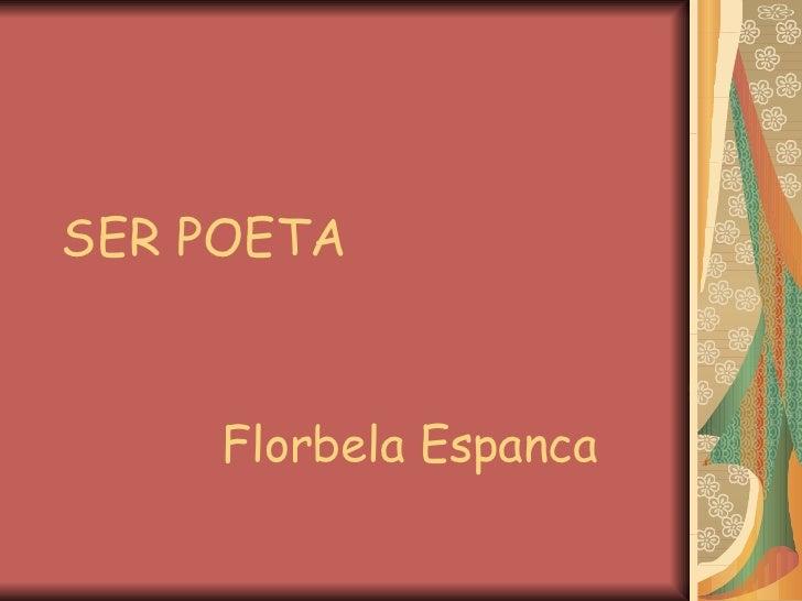 SER POETA Florbela Espanca