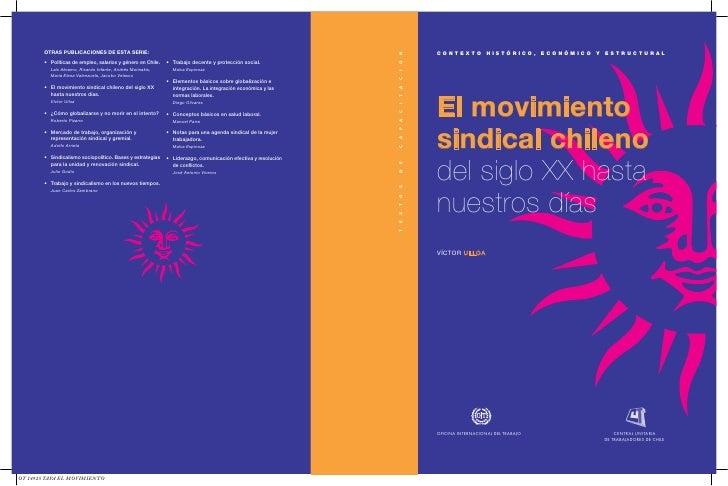 N Ó I C T A   CONTEXTO HISTÓRICO, ECONÓMICO Y ESTRUCTURAL           El movimiento I C P A           sindical chileno A C E...