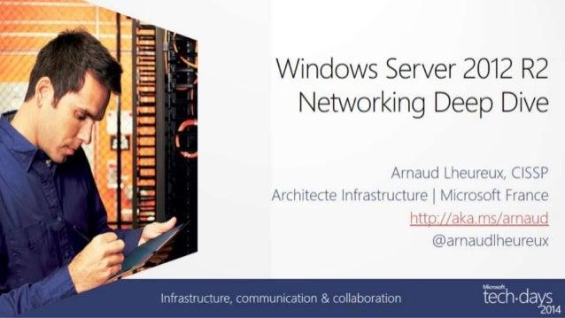 Windows Server 2012 R2 Networking Deep Dive