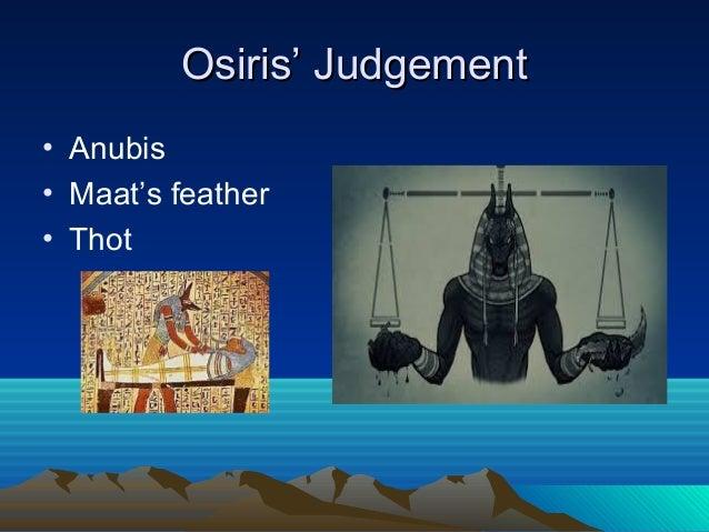 judgement before osiris
