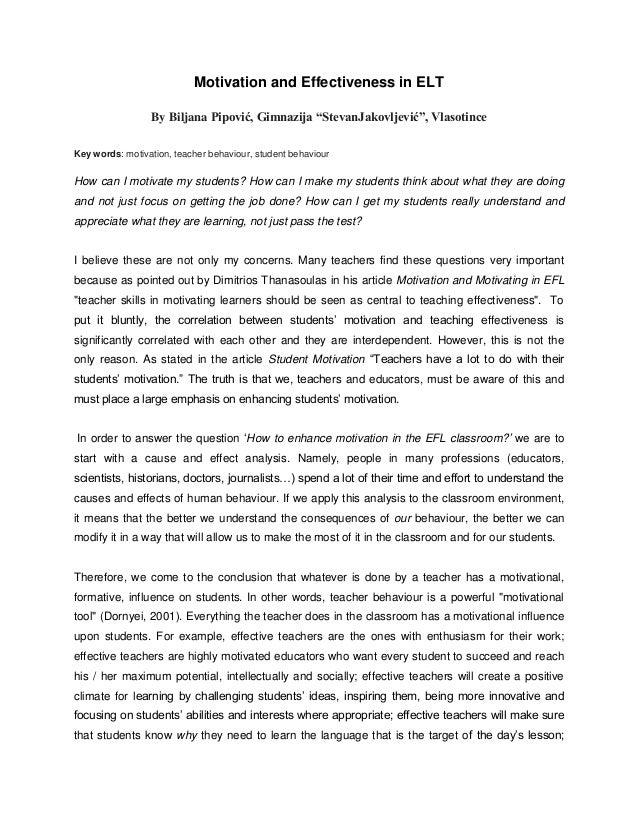 """Motivation and Effectiveness in ELT By Biljana Pipović, Gimnazija """"StevanJakovljević"""", Vlasotince Key words: motivation, t..."""
