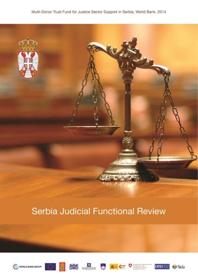 Multi-Donor Trust Fund for Justice Sector Support in Serbia Serbia Judicial Functional Review October 2014
