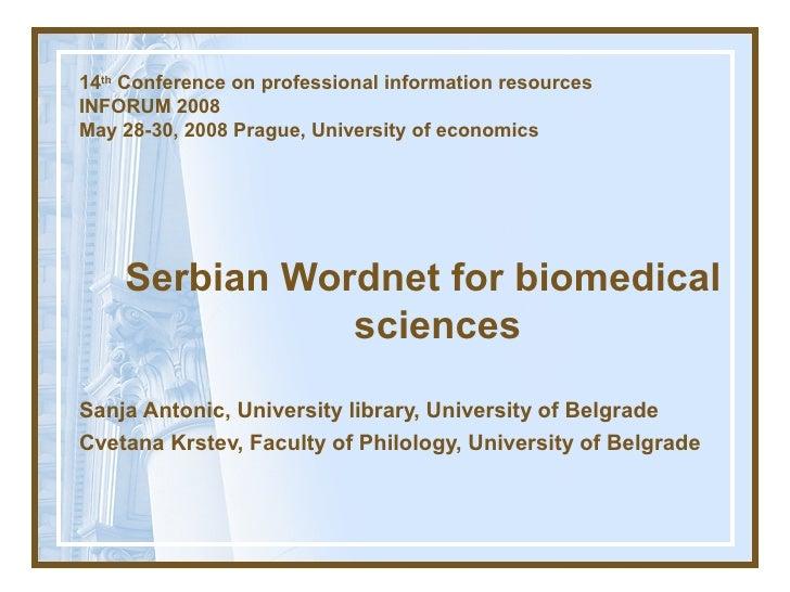 14th Conference on professional information resources INFORUM 2008 Мay 28-30, 2008 Prague, University of economics        ...