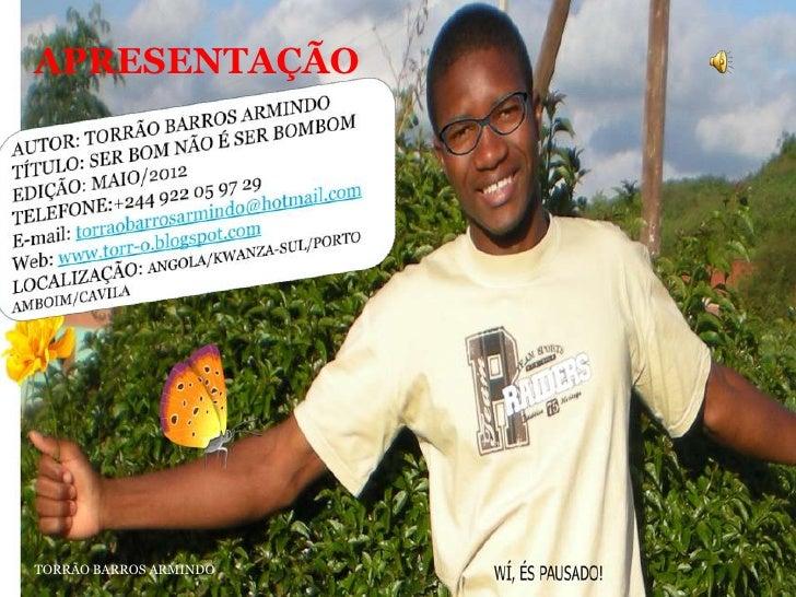 APRESENTAÇÃOTORRÃO BARROS ARMINDO