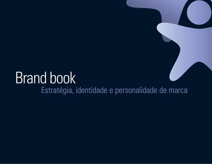 Brand book                          Estratégia, identidade e personalidade de marca     Ser Educacional - Brand Book - est...