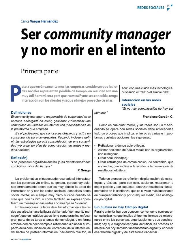54 revistA aH Carlos Vargas Hernández P ese a que erróneamente muchas empresas consideran que las re- des sociales represe...
