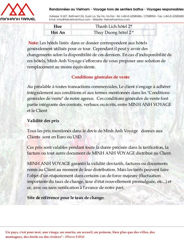 Hue Thanh Lich hôtel 2*Hoi An Thuy Duong hôtel 2 *Note: Les hôtels listés dans ce dossier correspondent aux hôtelsgénérale...