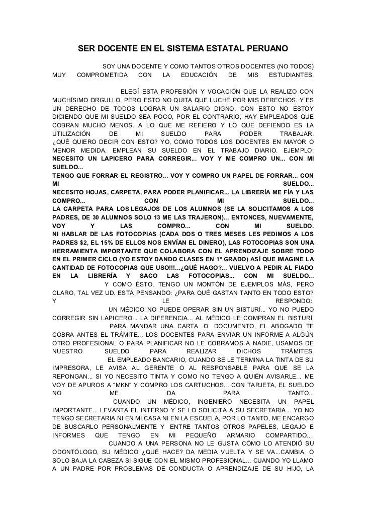 SER DOCENTE EN EL SISTEMA ESTATAL PERUANO            SOY UNA DOCENTE Y COMO TANTOS OTROS DOCENTES (NO TODOS)MUY   COMPROME...