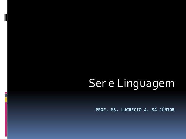 Ser e Linguagem em Heidegger   Lucrecio Sá
