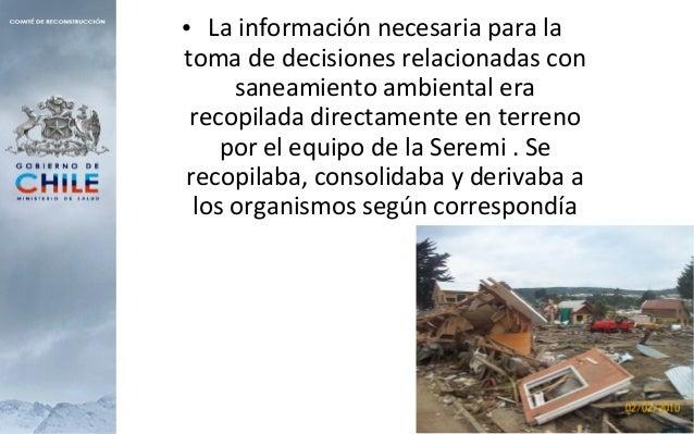 • La información necesaria para la toma de decisiones relacionadas con saneamiento ambiental era recopilada directamente e...