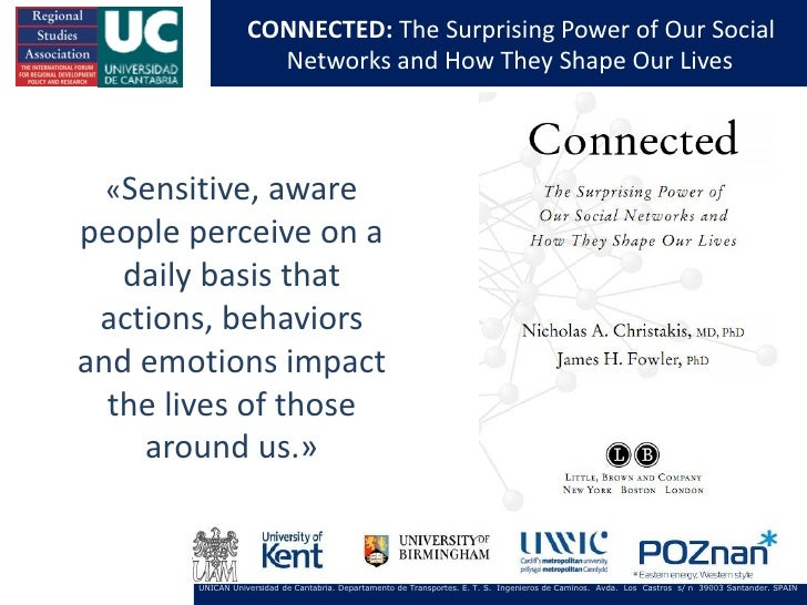 CONNECTED: The Surprising Power of Our Social                    Networks and How They Shape Our Lives «Sensitive, awarepe...