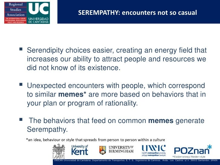 SEREMPATHY: encounters not so casual   Serendipity choices easier, creating an energy field that    increases our ability...