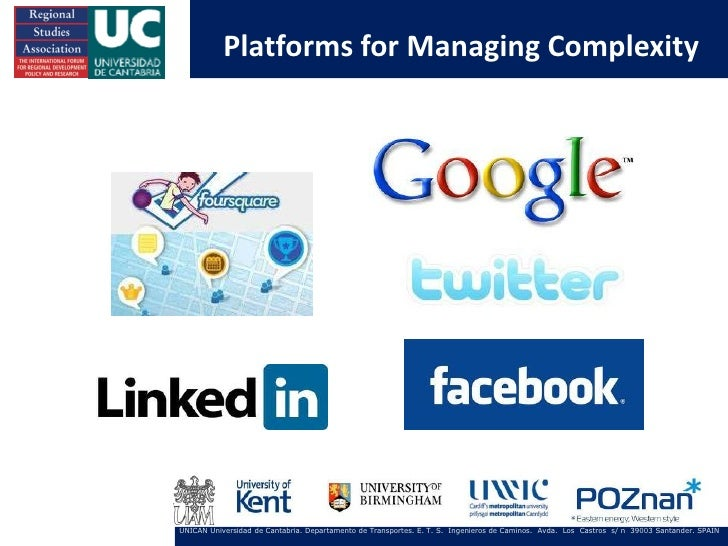 Platforms for Managing ComplexityUNICAN Universidad de Cantabria. Departamento de Transportes. E. T. S. Ingenieros de Cami...