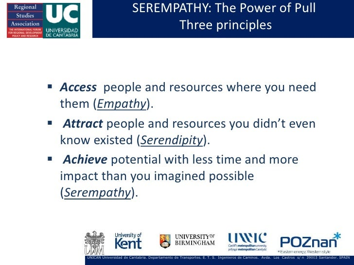 SEREMPATHY: The Power of Pull                                   Three principles Access people and resources where you ne...