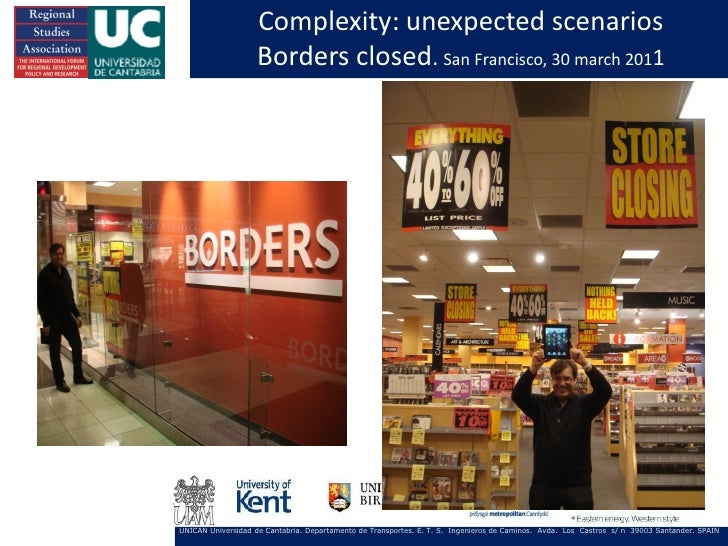 Complexity: unexpected scenarios                    Borders closed. San Francisco, 30 march 2011UNICAN Universidad de Cant...