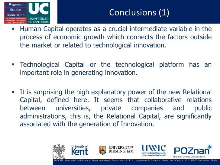 Conclusions (1) Human Capital operates as a crucial intermediate variable in the  process of economic growth which connec...