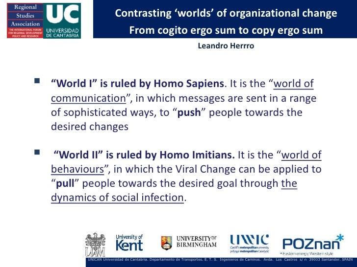 Contrasting 'worlds' of organizational change                           From cogito ergo sum to copy ergo sum             ...