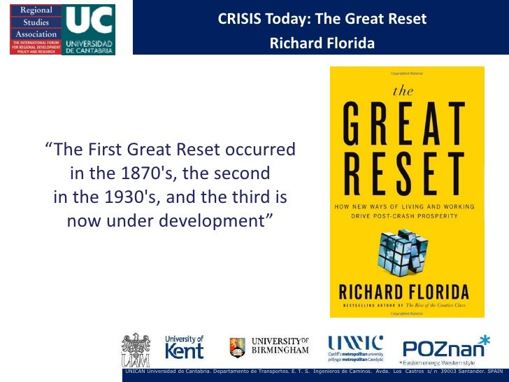 """CRISIS Today: The Great Reset                                                    Richard Florida""""The First Great Reset occ..."""
