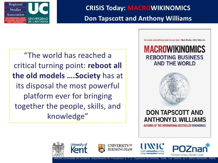 "CRISIS Today: MACROWIKINOMICS                                      Don Tapscott and Anthony Williams    ""The world has rea..."
