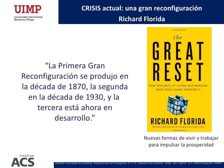 """CRISIS actual: una gran reconfiguración                                           Richard Florida       """"La Primera GranRe..."""