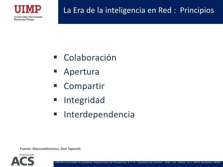 La Era de la inteligencia en Red : Principios                           Colaboración                           Apertura ...