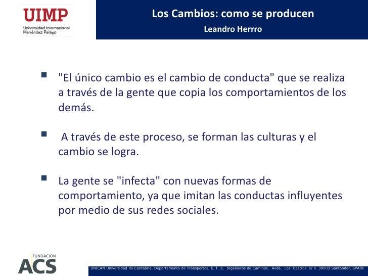 """Los Cambios: como se producen                                                                   Leandro Herrro   """"El únic..."""