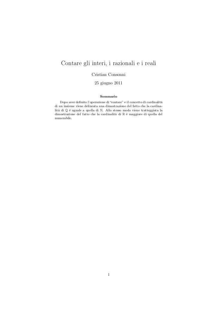 Contare gli interi, i razionali e i reali                          Cristian Consonni                            25 giugno ...