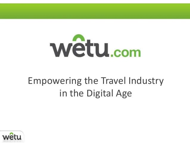 Empowering the Travel Industryin the Digital Age