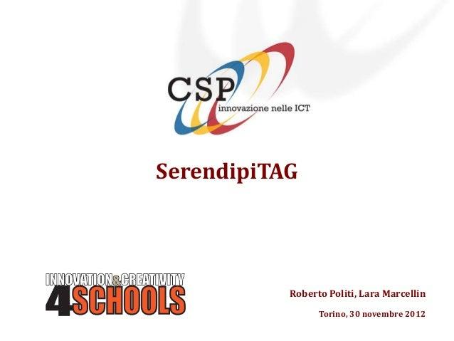 SerendipiTAG           Roberto Politi, Lara Marcellin                 Torino, 30 novembre 2012