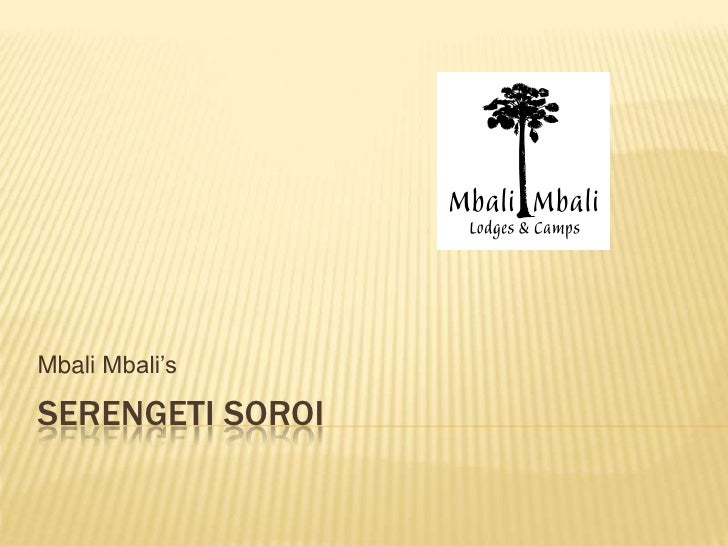 Serengeti Soroi<br />Mbali Mbali's<br />