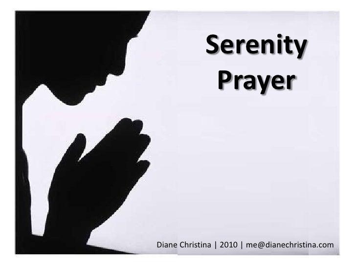 SerenityPrayer<br />Diane Christina | 2010 | me@dianechristina.com<br />