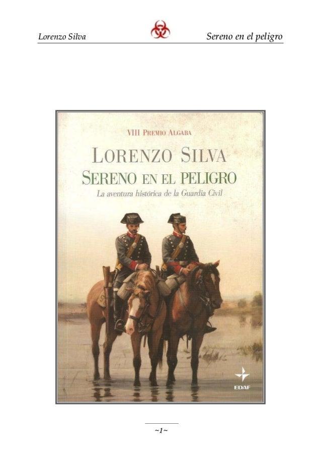 Lorenzo Silva         Sereno en el peligro                ~1~