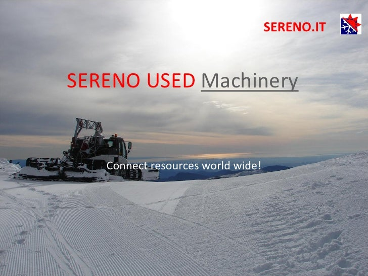 SERENO.ITSERENO USED Machinery   Connect resources world wide!
