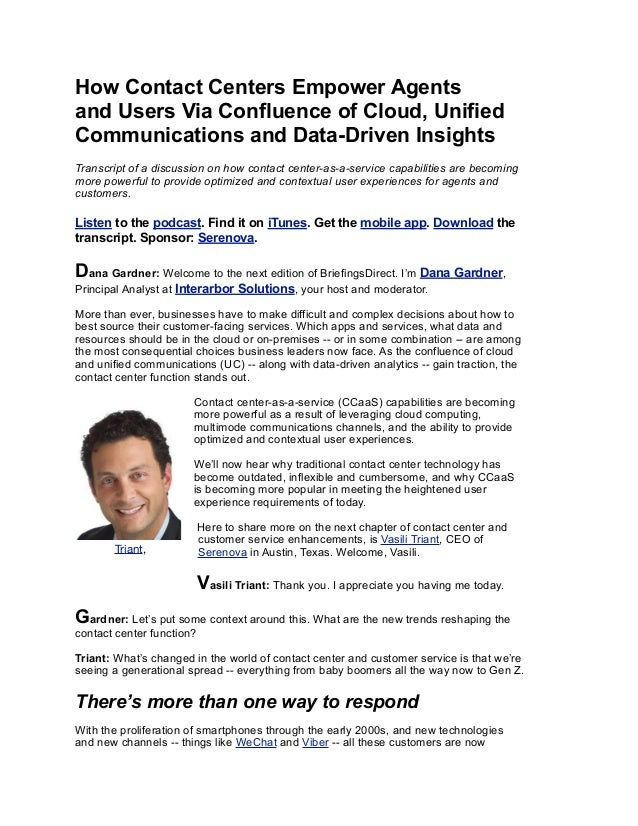 How Contact Centers Empower Agents and Users Via Confluence of Cloud, Unified Communications and Data-Driven Insights Tran...