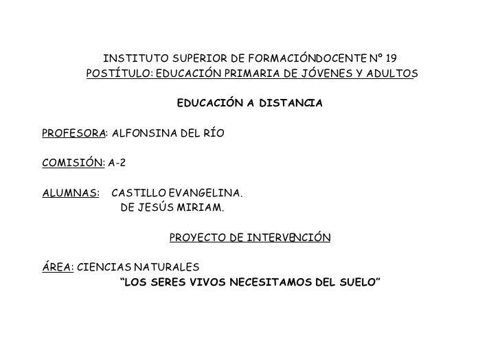 INSTITUTO SUPERIOR DE FORMACIÓNDOCENTE Nº 19       POSTÍTULO: EDUCACIÓN PRIMARIA DE JÓVENES Y ADULTOS                     ...