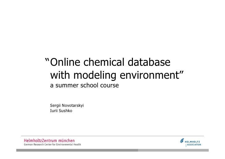 """ Online chemical database   with modeling environment"" a summer school course   Sergii Novotarskyi Iurii Sushko"