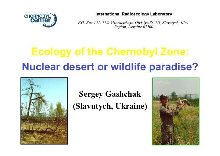 Sergey Gashchak – Ecology of the Chernobyl Zone