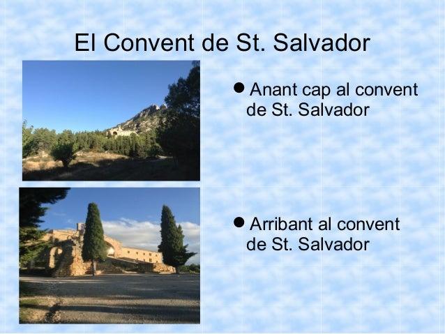 El Convent de St. Salvador Anant cap al convent de St. Salvador Arribant al convent de St. Salvador