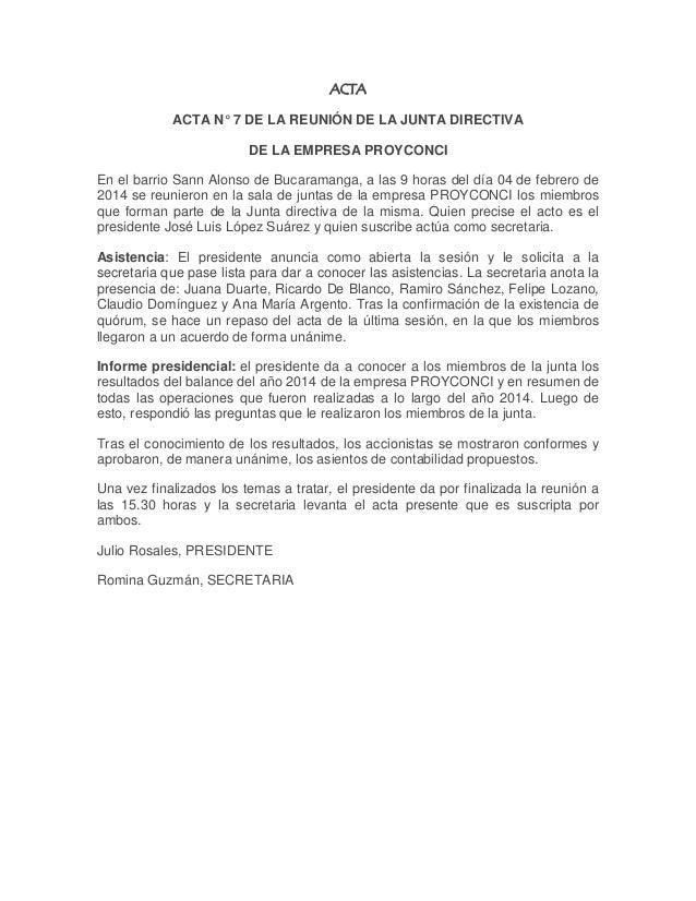 ACTA  ACTA N° 7 DE LA REUNIÓN DE LA JUNTA DIRECTIVA  DE LA EMPRESA PROYCONCI  En el barrio Sann Alonso de Bucaramanga, a l...