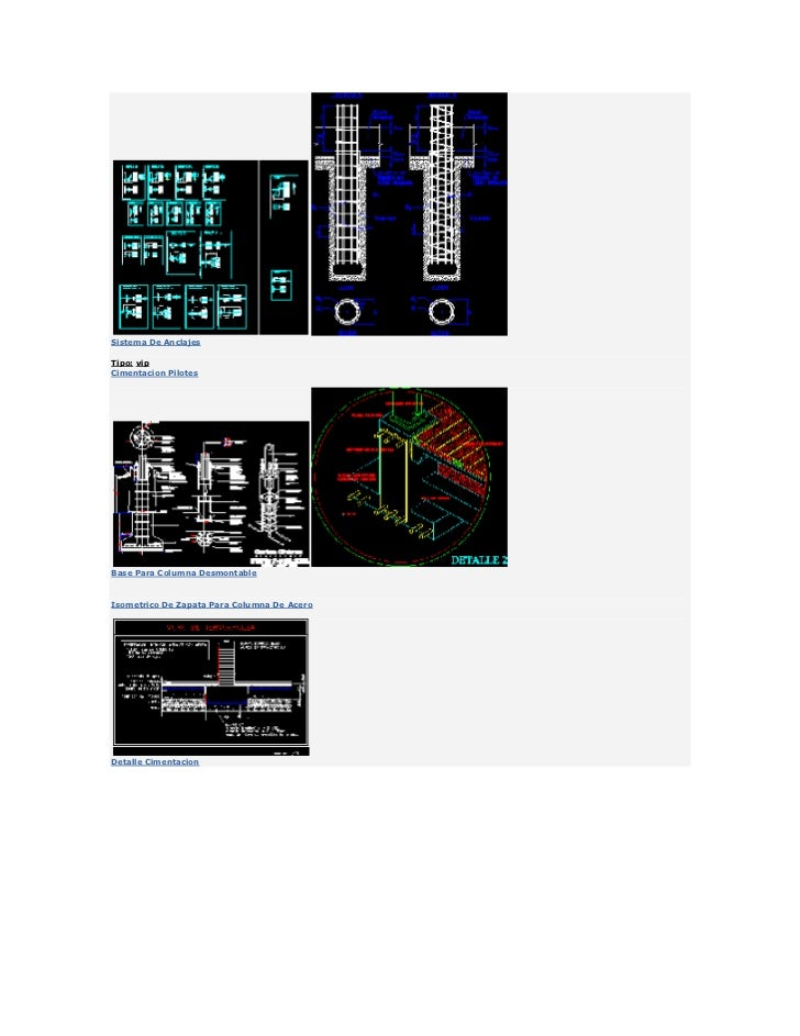 Sistema De Anclajes<br />Tipo:vip<br />Cimentacion Pilotes<br />Base Para Columna Desmontable<br />Isometrico De Zapata P...