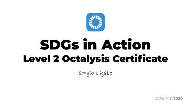 SDGs in Action Level 2 Octalysis Certificate Sergio Ligato JANUARY2020