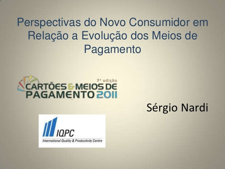 Sergio Nardi -  7 congresso de cartões e meios de pagamento