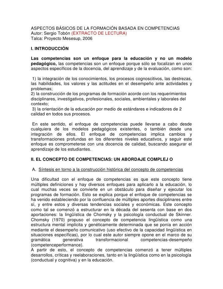 ASPECTOS BÁSICOS DE LA FORMACIÓN BASADA EN COMPETENCIAS<br />Autor: Sergio Tobón (EXTRACTO DE LECTURA)<br />Talca: Proyect...