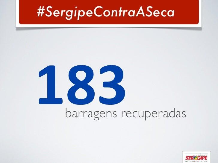 #SergipeContraASeca183barragens recuperadas
