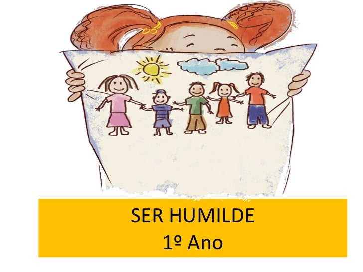 SER HUMILDE 1º Ano