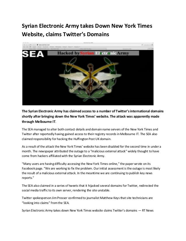 Syrian Electronic Army takes Down New York Times Website, claims Twitter's Domains The Syrian Electronic Army has claimed ...