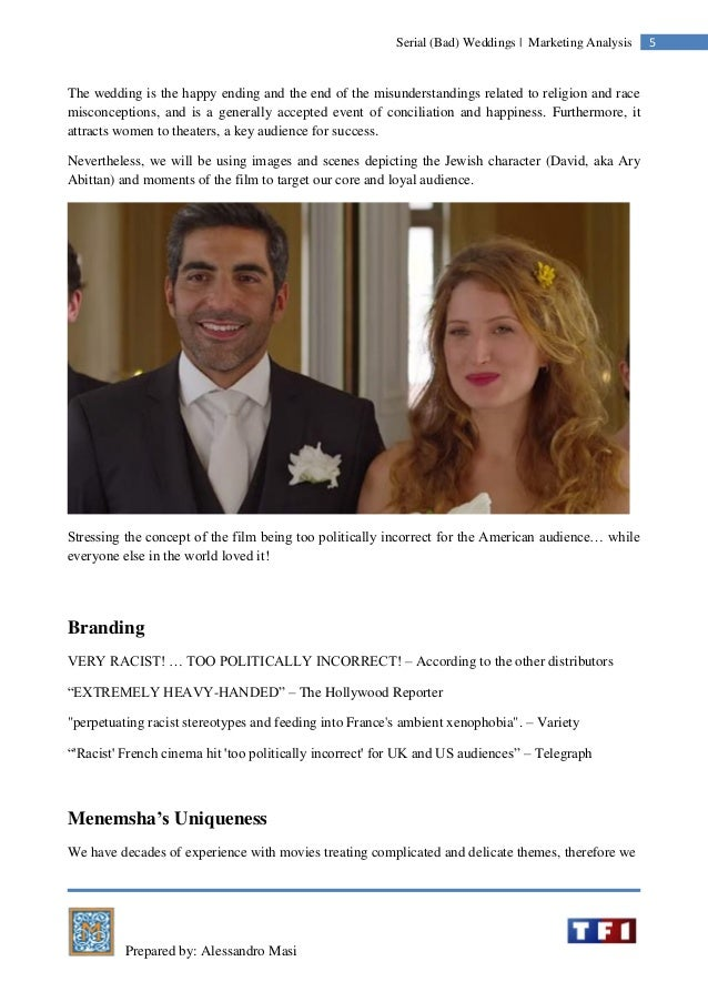 Prepared by: Alessandro Masi 5Serial (Bad) Weddings | Marketing Analysis The wedding is the happy ending and the end of th...