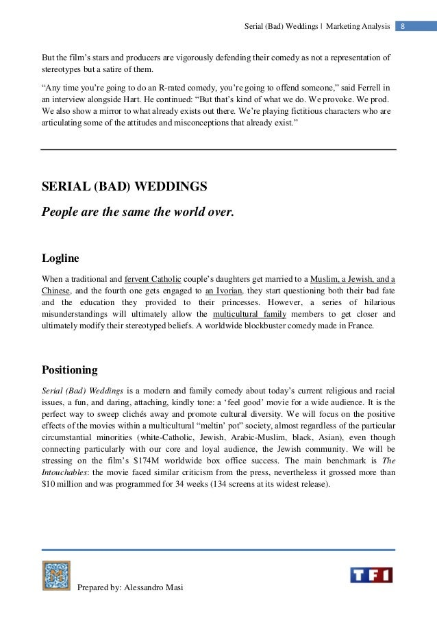 Prepared by: Alessandro Masi 8Serial (Bad) Weddings | Marketing Analysis But the film's stars and producers are vigorously...