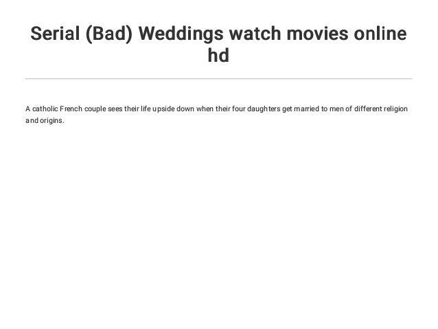 Serial (Bad) Weddings watch movies online hd Slide 3